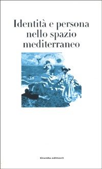 Identità e persona nello spazio mediterraneo