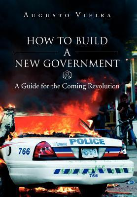 How to Build a New Government