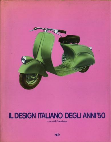 Il design italiano degli anni 39 50 0 recensioni for Design italiano