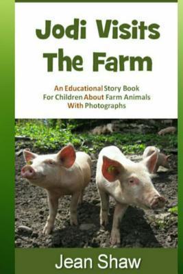 Jodi Visits the Farm