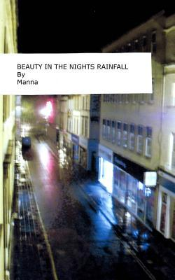 Beauty in the Nights Rainfall