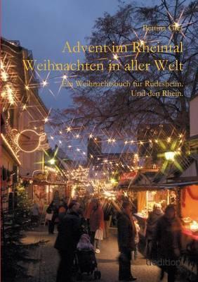 Advent im Rheintal - Weihnachten in aller Welt