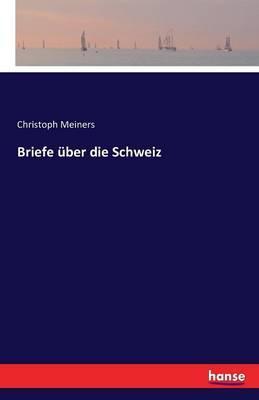 Briefe über die Schweiz