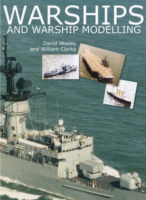 Warships and Warship Modelling