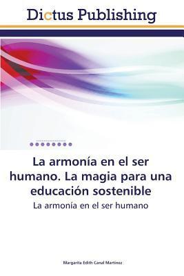 La armonía en el ser humano. La magia para una educación sostenible