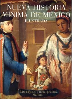 Nueva historia mínima de México ilustrada
