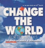Change the World for...