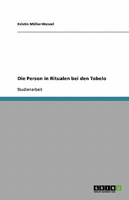 Die Person in Ritualen bei den Tobelo