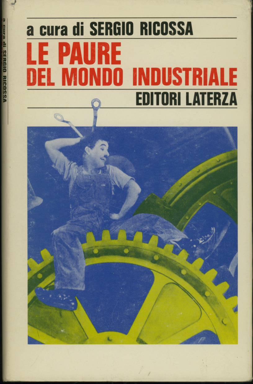 Le paure del mondo industriale