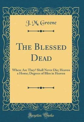 The Blessed Dead