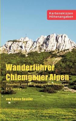 Wanderführer Chiemgauer Alpen