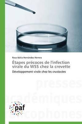 Etapes Precoces de l'Infection Virale du Wss Chez la Crevette