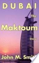 Dubai the Maktoum Story