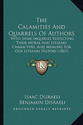 The Calamities and Quarrels of Authors