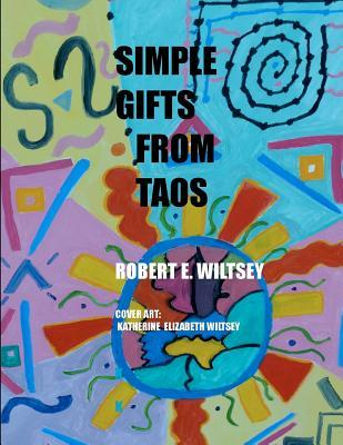Simple Gifts from Taos