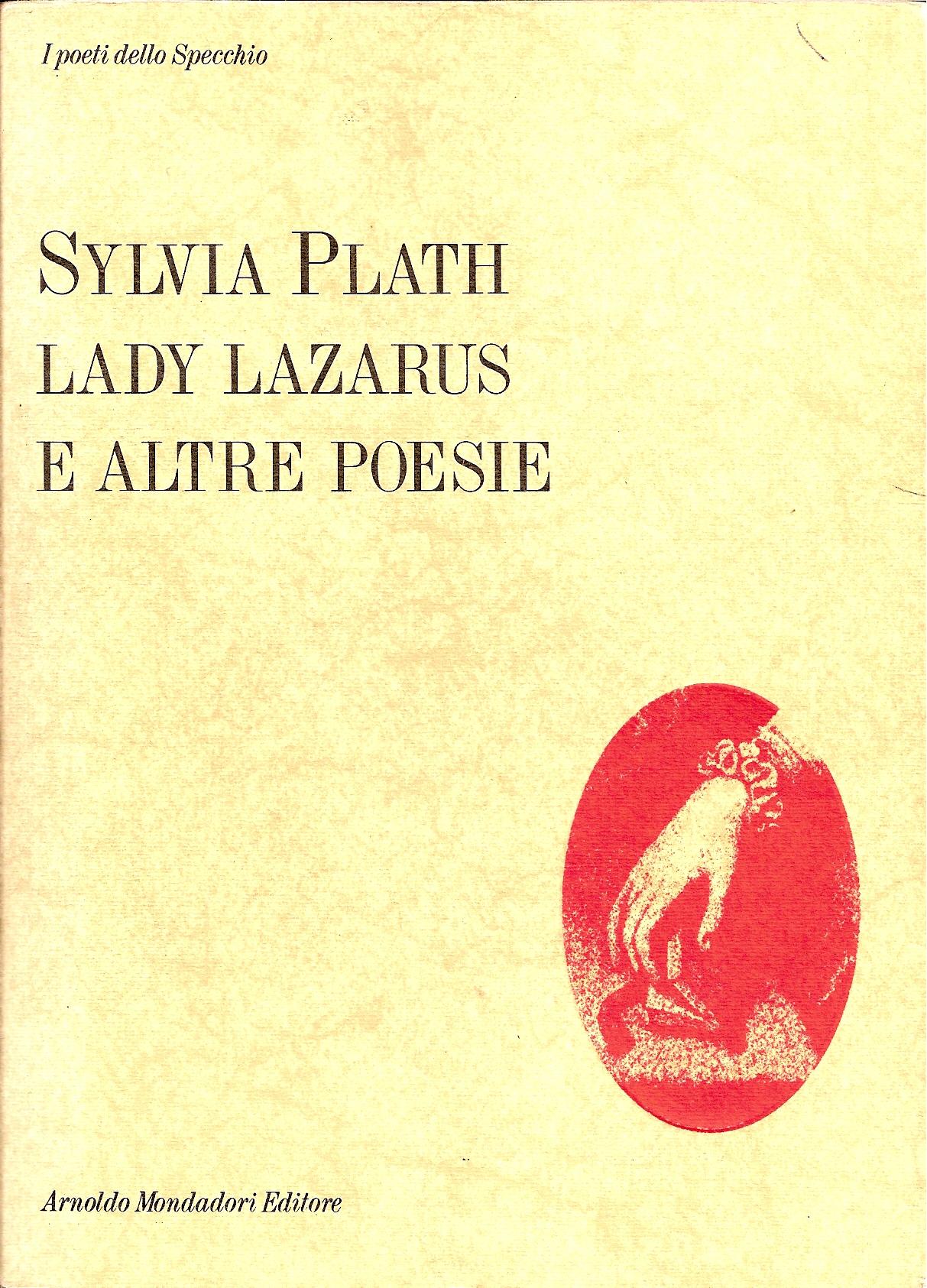 Lady Lazarus e altre...