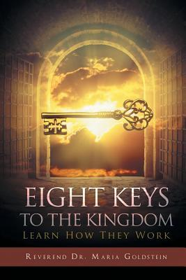 Eight Keys To The Kingdom