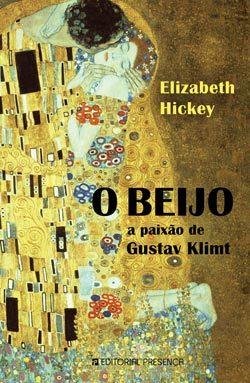 O Beijo - A Paixão de Gustav Klimt