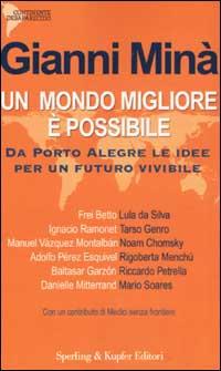 Un mondo migliore è possibile