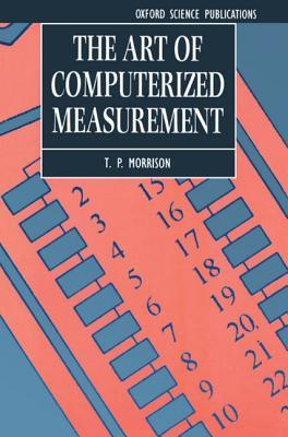 The Art of Computerized Measurement
