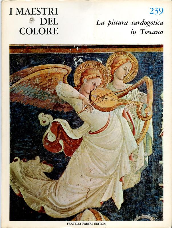 La pittura tardogotica in Toscana