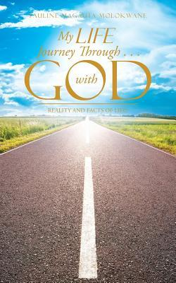 My Life Journey Through . . . With God