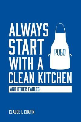 Always Start With a Clean Kitchen