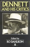 Dennett and His Critics