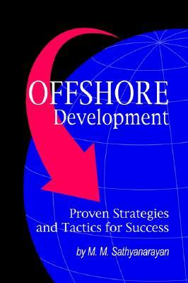 Offshore Development Proven Strategies and Tactics for Success