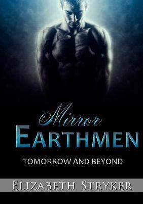 Mirror Earthmen