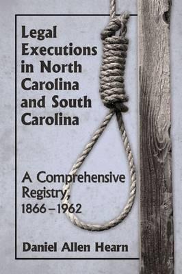 Legal Executions in North Carolina and South Carolina