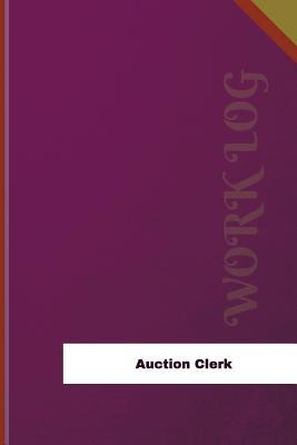 Auction Clerk Work Log