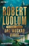 Das Moskau Virus.