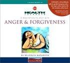 A Meditation To Help with Anger and Forgiveness