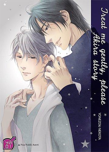 Treat me gently, please: Akira story
