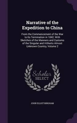 Narrative of the Expedition to China