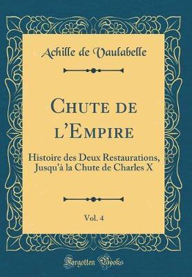 Chute de l'Empire, Vol. 4