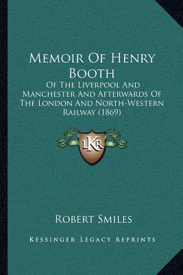 Memoir of Henry Booth