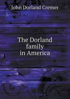 The Dorland Family in America
