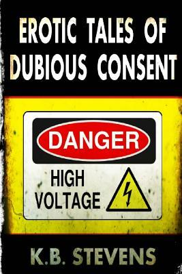 Erotic Tales of Dubious Consent