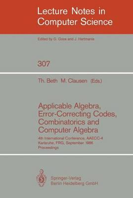 Applicable Algebra, Error-correcting Codes, Combinatorics and Computer Algebra