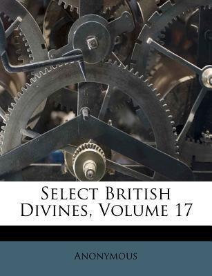 Select British Divines, Volume 17