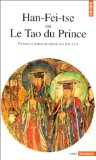 Han-Fei-tse, ou, le Tao du Prince