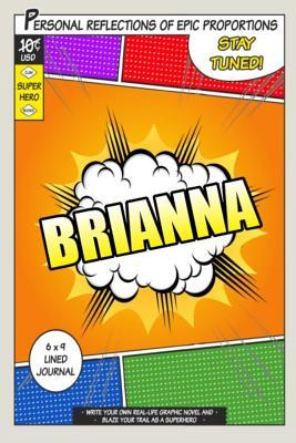 Superhero Brianna Journal