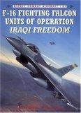 F-16 Fighting Falcon Units of Operation Iraqi Freedom
