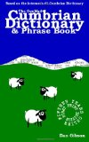 The GonMad Cumbrian Dictionary and Phrase Book