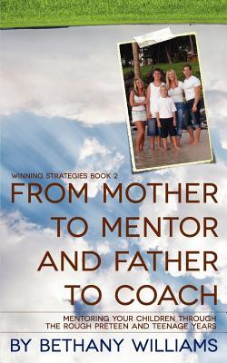 From Mother to Mentor and Father to Coach