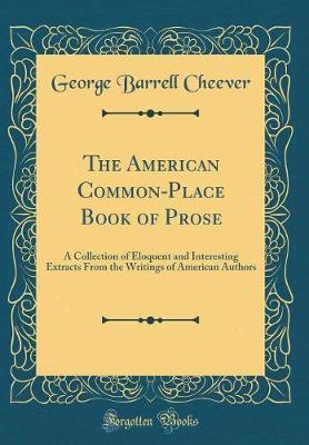 The American Common-Place Book of Prose