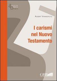 I carismi nel Nuovo Testamento