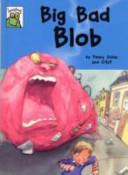 Big Bad Blob
